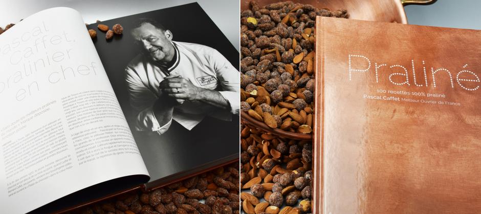 « Praliné », le livre de recettes de Pascal Caffet, un cadeau idéal pour les fêtes 2017 !